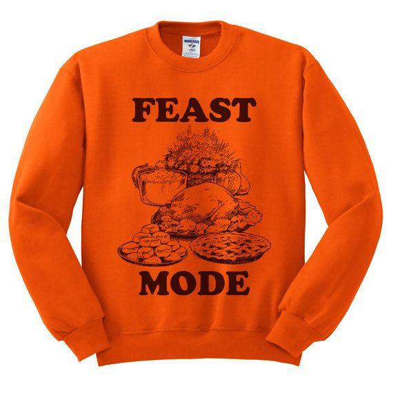 Feast Mode Thanksgiving Unisex Sweatshirt size S,M,L,XL,2XL,3XL