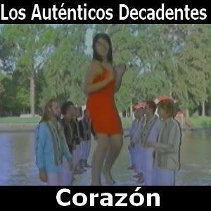 Acordes D Canciones: Los Autenticos Decadentes - Corazon