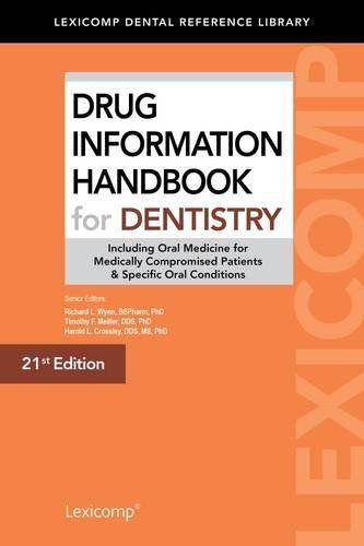 1591953464 - Drug Information Handbook for Dentistry - Drug Information Handbook for Dentistry by Richard L., Ph.d Wynn The Lexicomp Drug ...  #1591953464 #eTextbook #Ph.dWynn #RichardL. #Textbooks