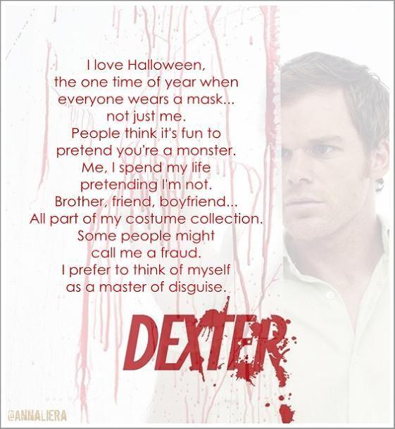 Dexter Halloween Quote