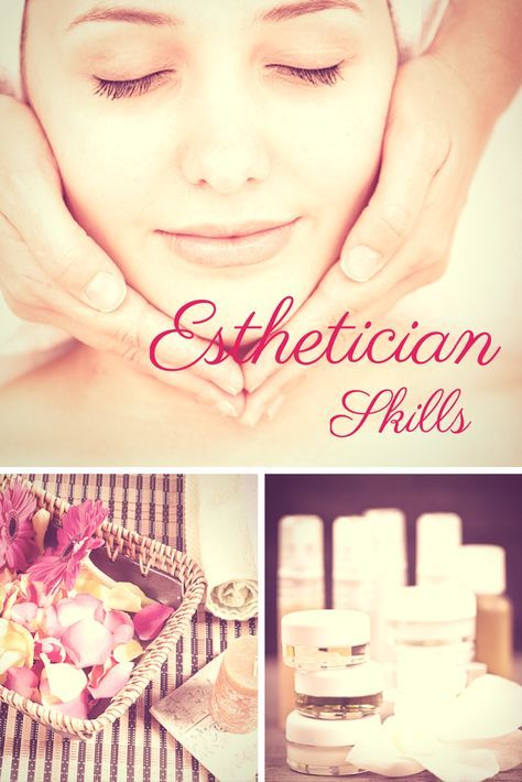 Esthetician Skills for Resumes, Cover Letters and Interviews