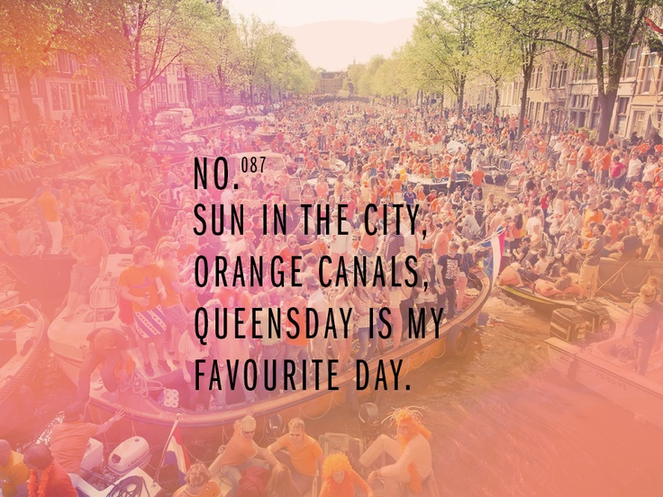 SUN IN THE CITY, ORANGE CANALS. QUEENSDAY IS MY FAVOURITE DAY!