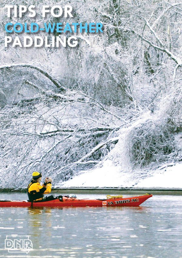 Great tips for canoeing and kayaking in cold weather from the Iowa DNR - as featured in Iowa Outdoors magazine