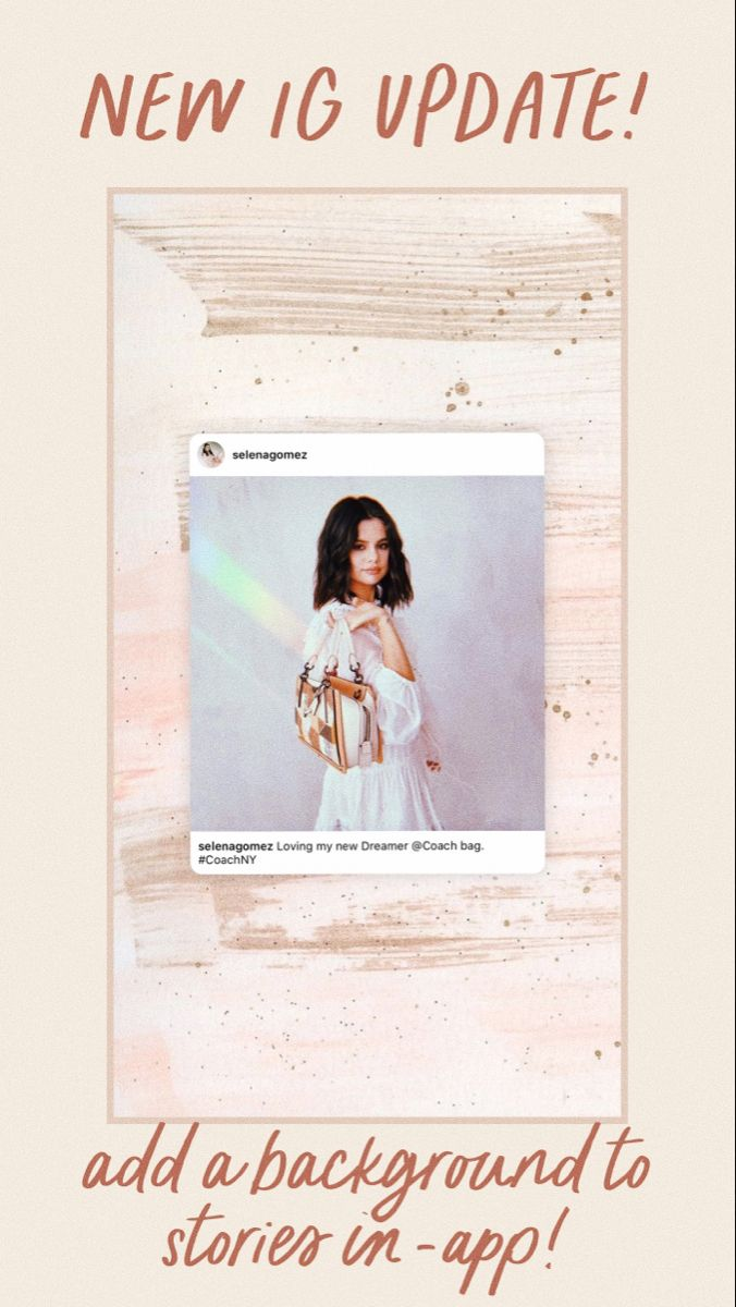 How To Add A Background To Ig Stories In App Social Media Page Design Photo Editing Selfie Ideas Instagram