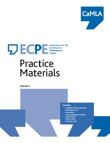 ECPE Practice Materials, Volume 1 contains a full version of the ECPE test and includes: a CD of the listening section, instructions on how to take and score the practice test, how to interpret the results, scored examples of writing performances, the rating scales for the writing and speaking sections, an answer sheet, a script of the listening section