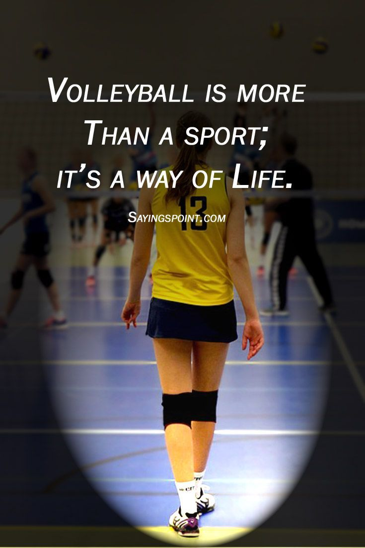 90 Inspirational Volleyball Quotes And Sayings With Images Volleyball Quotes Sport Quotes Volleyball