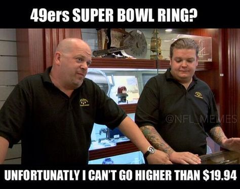 49ers super bowl ring..pawn shop