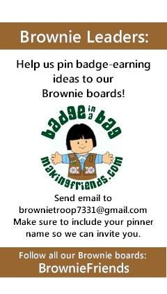 Working on your Brownie badges? MakingFriends.com has set up a board for each Brownie Badge and Brownie Journey. Would you like to help pin? Please send an email with your pinner name to mailto:brownietro... . Let us know which boards you are interested in pinning to. To follow all our Brownie Badge boards, search for BrownieFriends under pinners.