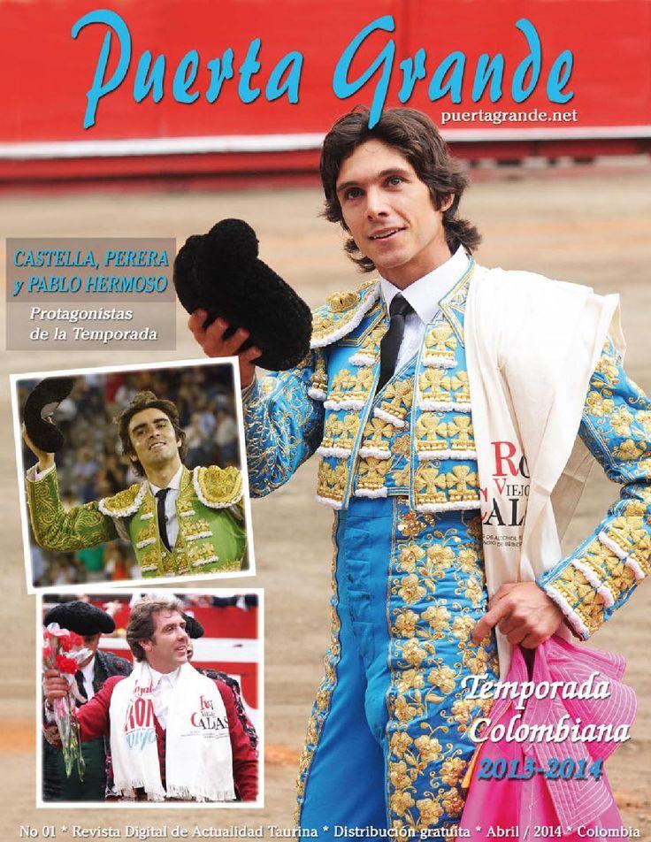 Puerta Grande Revista No 01 Abril  2014  Revista de toros con información de Colombia y el Mundo