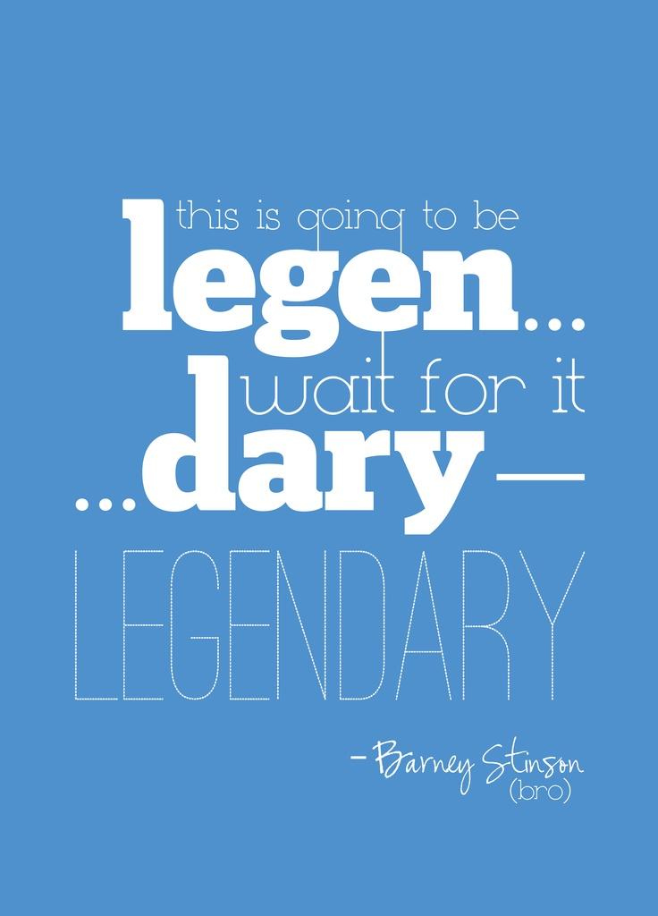 Barney Stinson Quote...