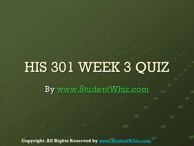 Find University of Phoenix Course HIS 301 Week 3 Quiz at http://www.StudentWhiz.com/ To Download Complete Tutorial Click on Link Below : http://goo.gl/Bn9DgW
