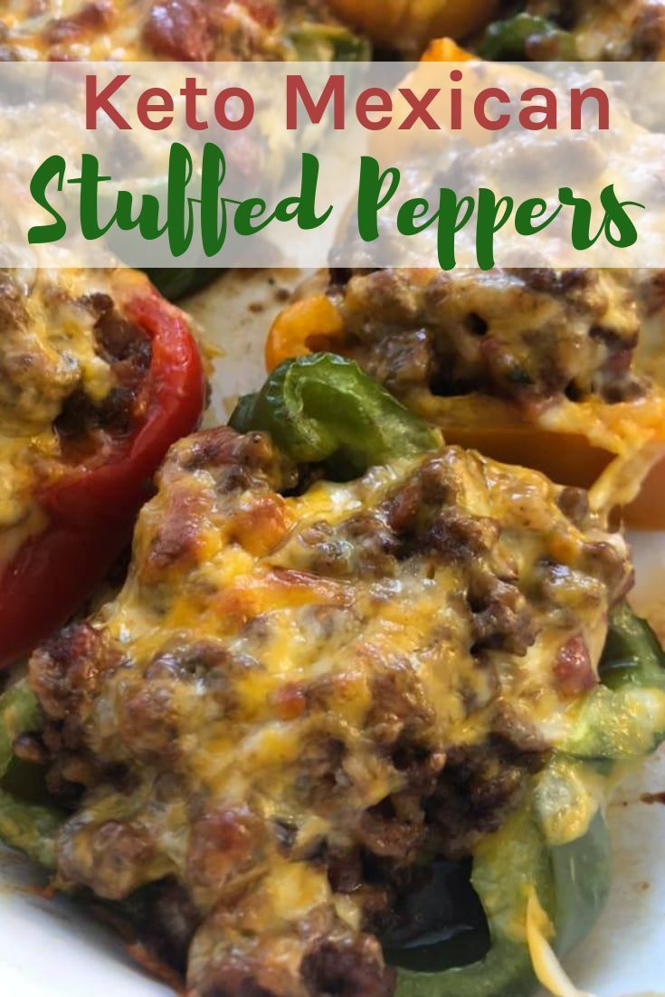 This Keto Mexican Stuffed Peppers Recipe Is Sure To Become A Family Favorite In Your Home It S Simpl Keto Recipes Dinner Keto Recipes Easy Keto Diet Meal Plan