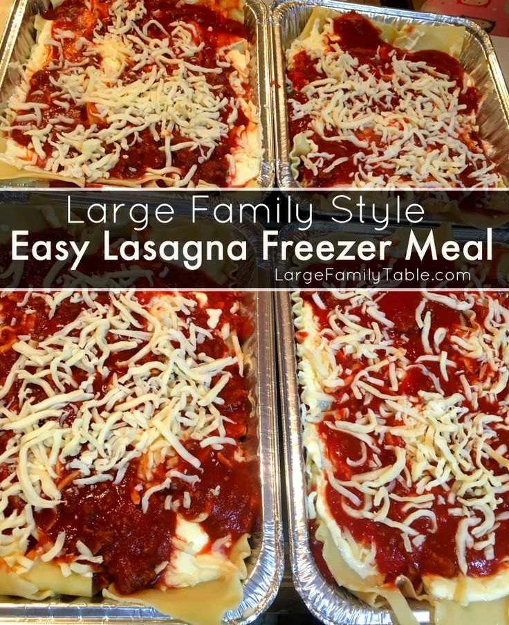 Easy Lasagna Freezer Meal Recipe for Large Families.