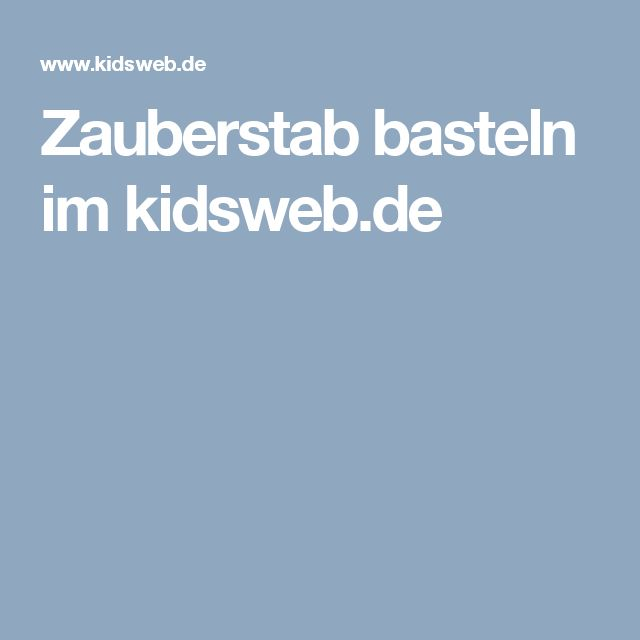 Zauberstab basteln im kidsweb.de