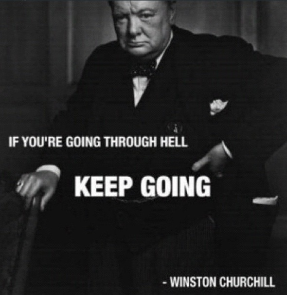If you're going through hell... KEEP GOING! - #WinstonChurchill #pruvology #pruv #inspiration #motivation #quote  #motivate #inspire #ambition #leader #famous