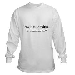 design Long Sleeve T-Shirt  res ipsa loquitur  Lawyer Wear and Gifts