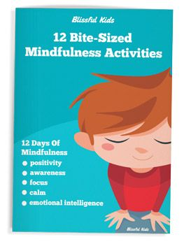 12 Bite-sized Mindfulness Activities For Children. Mindfulness activities for positivity, awareness, focus, calm and emotional intelligence.