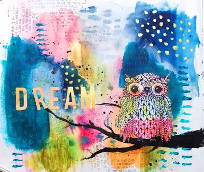 * Rubber Dance Blog *: Art Journal Page with Owl Stamp Video Tutorial with Brushos and Tim Holtz Thinlits