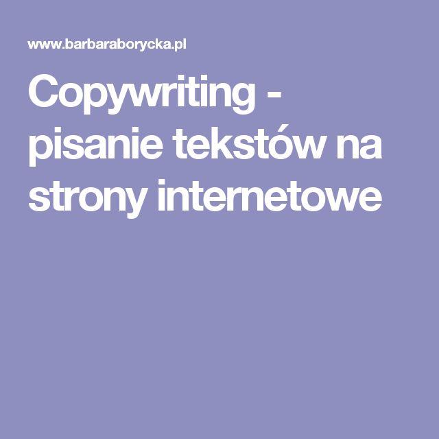 Copywriting - pisanie tekstów na strony internetowe
