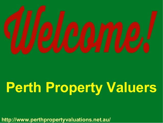 Get property solutions from Perth Property Valuers, situated in Prime area of Perth. The goal of Perth Property Valuers is to satisfy our clients' requirements. We offer the quality of supports in a very affordable price to the clients.