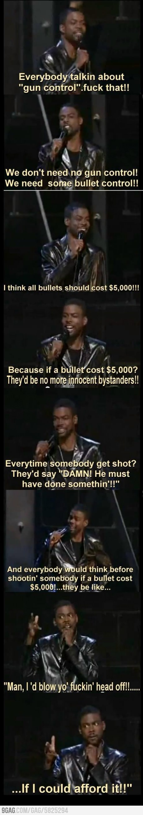 Chris Rock on Gun Control, oh my, this is great haha.