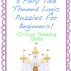 I created these 5 logic puzzles for beginners. They each have a fairy tale theme. I used characters from popular fairy tales such as Goldilocks and...