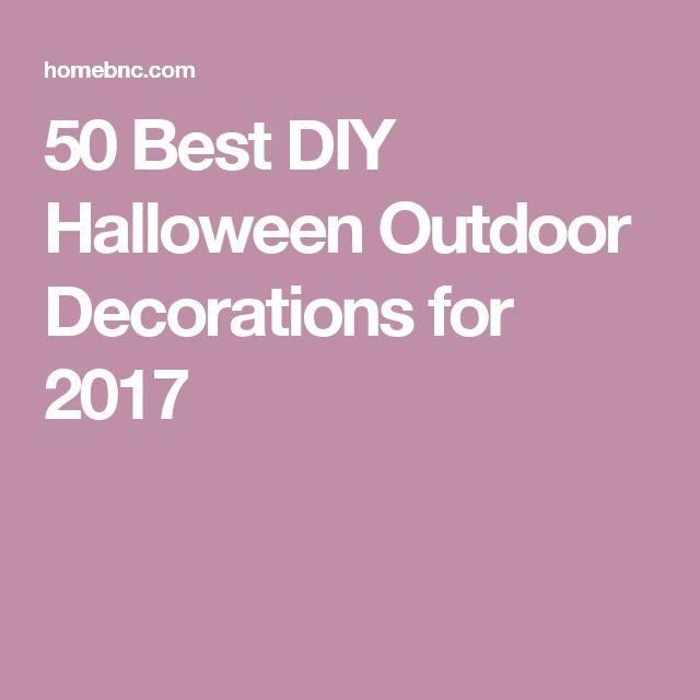 50 Best DIY Halloween Outdoor Decorations for 2017