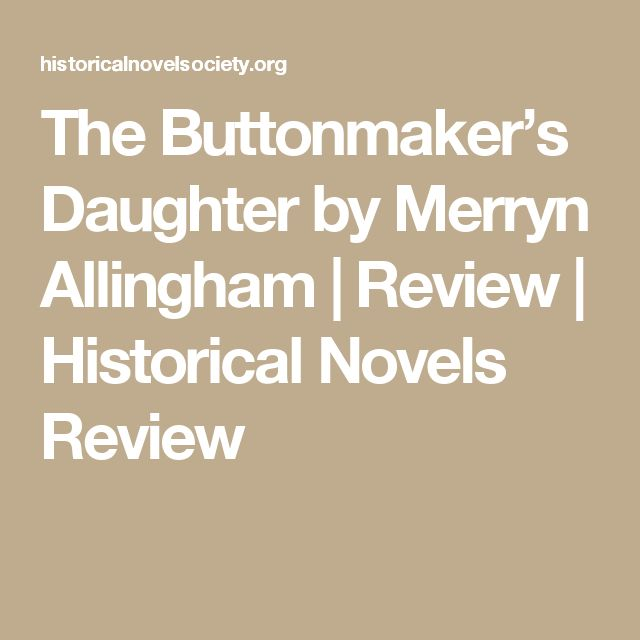 The Buttonmaker's Daughter  by Merryn Allingham | Review | Historical Novels Review