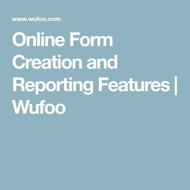 Online Form Creation and Reporting Features | Wufoo