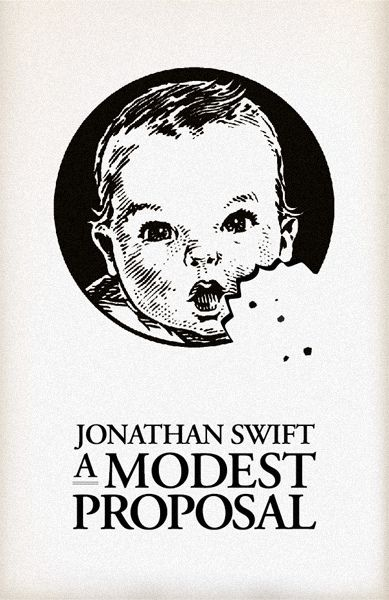 Jonathan Swift - A Modest Proposal - Art Bin