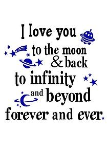 .: Sayings, Iloveyou, Forever, Quotes, I Love You, Kids, Boy, Infinity, The Moon