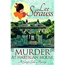 Murder At Hartigan House A Ginger Gold Mystery Mysteries