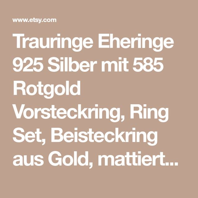 Trauringe Eheringe 925 Silber mit 585 Rotgold Vorsteckring, Ring Set, Beisteckring aus Gold, mattierte Silberringe