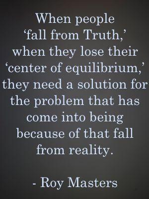 Roy Masters Wisdom http://verakasi.wordpress.com/2014/07/06/roy-masters-wisdom/