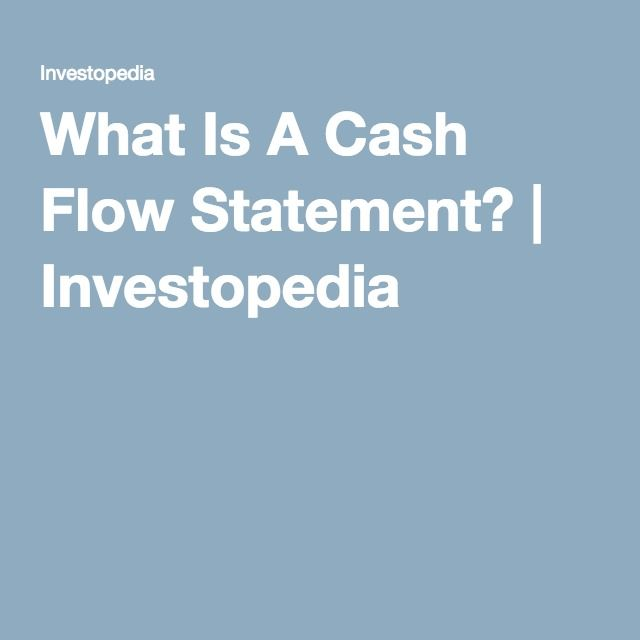 What Is A Cash Flow Statement?   Investopedia