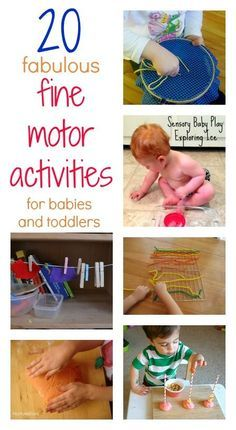 20 fabulous fine motor activities for babies and toddlers – fun ways to develop skills that lead the way to one day holding a pencil and learning how to write.