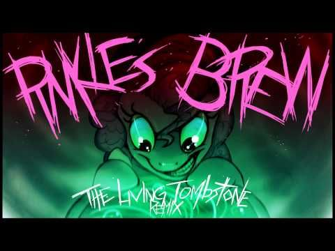 Sherclop Pones - Pinkie's Brew (The Living Tombstone's Remix)