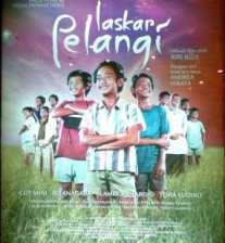 Laskar Pelangi  (Filmed at Belitung, Indonesia)