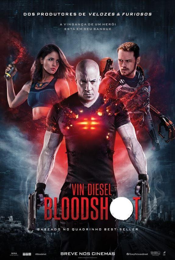 Bloodshot Com Vin Diesel Ganha Cartaz Nacional Meugamer Em 2020