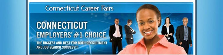 Connecticut Career Fairs - Employers #1 Choice - The biggest and best for both #recruitment and job search success!!!