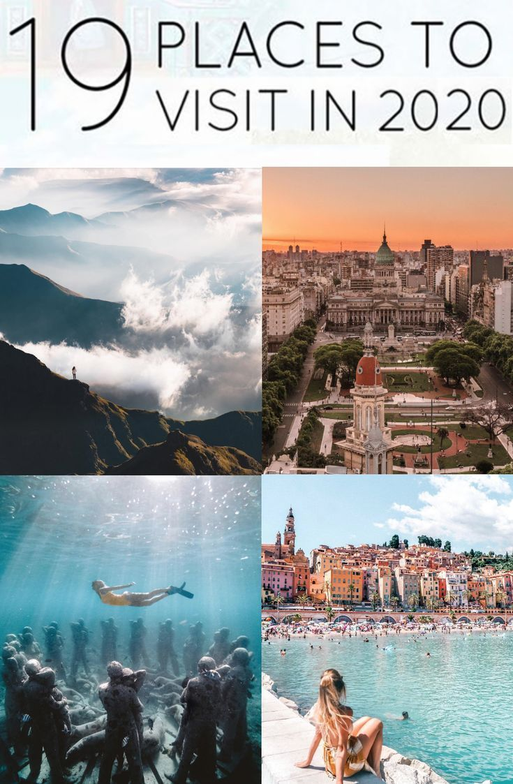 19 Places You Need To Visit In 2020 Travel Inspiration