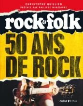 50 ans de rock - Rock & Folk