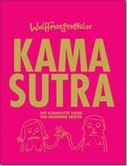 Wulffmorgenthaler - Kama Sutra af Mikael Wulff, Anders Morgenthaler, ISBN 9788740010503, 29/8