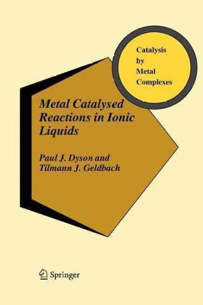 (Grey) Catalysed Reactions in Ionic Liquids (Paperback)