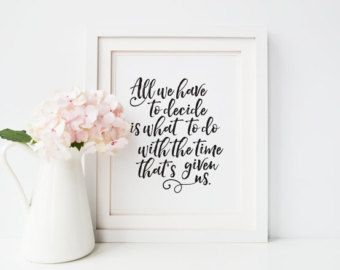 Printable Poster // Lord of The Rings Decor // Gandalf Quote // Time That's Given Us // J. R. R. Tolkien