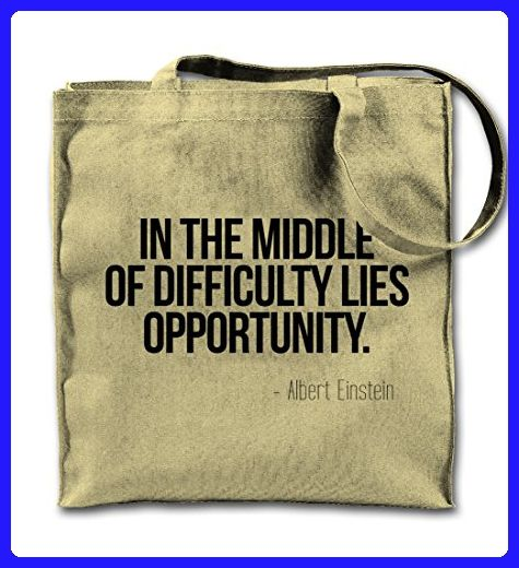 In The Middle Of Difficulty Lies Opportunity Einstein Quote Natural Canvas Tote Bag, Cloth Shopping Shoulder Bag - Totes (*Amazon Partner-Link)