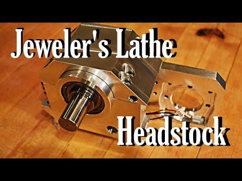 The Jeweler's Lathe Part 2: The Headstock - YouTube