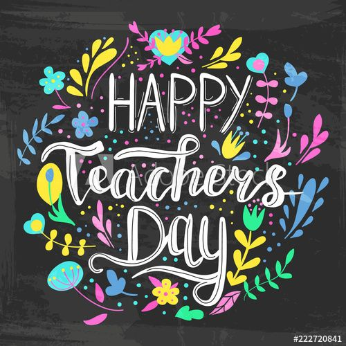 Happy Teacher S Day Vector Illustration In Chalkboard Style With Branches Swirls Flowers In 2020 Happy Teachers Day Card Teachers Day Card Teachers Day Greeting Card