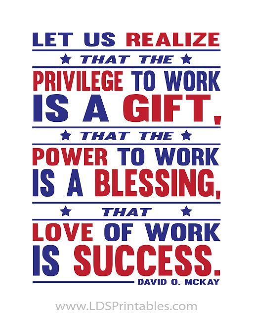 Great quote for Labor Day! The Power to Work is a Gift. Free printable. 2 different colors!