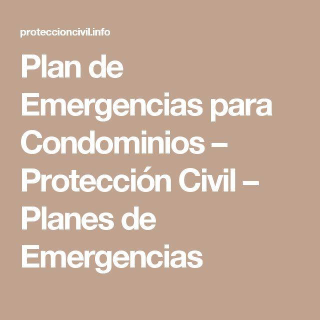 Plan de Emergencias para Condominios – Protección Civil – Planes de Emergencias
